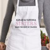 Sisters Make The Best Of Friends Personalised Apron