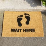 Wait Here Doormat