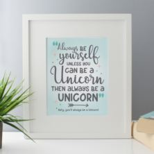 Personalised Always Be A Unicorn Framed Print