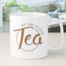 Personalised There's Always Time For Tea Mug