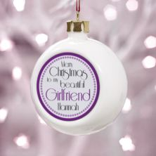 Personalised Beautiful Girlfriend Christmas Bauble
