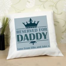 Reserved For Daddy Personalised Cushion