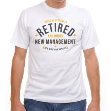 Personalised Retired And Under New Management T-Shirt