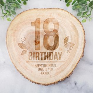 Personalised 18th Birthday Tree Slice Product Image