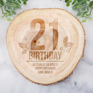 Personalised 21st Birthday Tree Slice Product Image