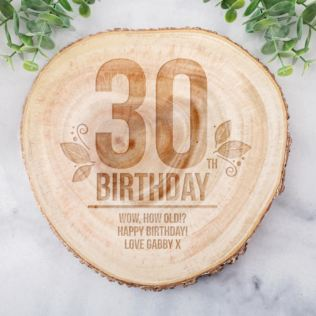 Personalised 30th Birthday Tree Slice Product Image