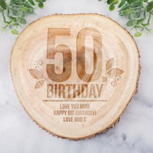 Personalised 50th Birthday Tree Slice Product Image