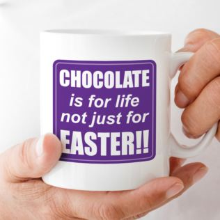 Chocolate is for life not just for Easter Personalised Mug Product Image