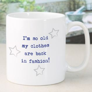 I'm So Old Personalised Mug Product Image