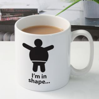 I'm In Shape Personalised Mug Product Image