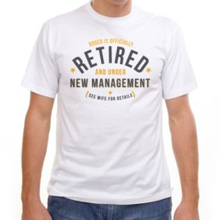 Personalised Retired And Under New Management T-Shirt Product Image