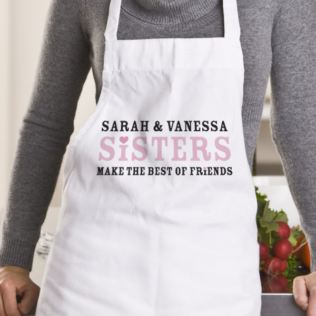 Sisters Make The Best Of Friends Personalised Apron Product Image