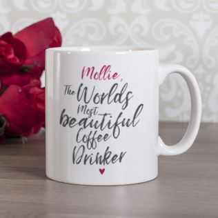 Personalised Worlds Most Beautiful Coffee Drinker Mug Product Image
