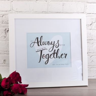 Personalised It's Always Better When We're Together Framed Print