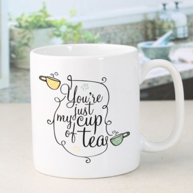 Personalised You're Just My Cup Of Tea Mug