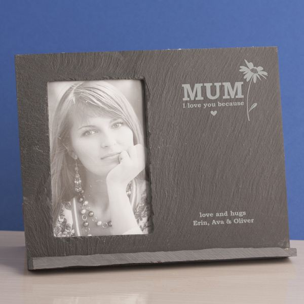 Mum I Love you Because - Personalised Slate Message Frame | The Gift ...