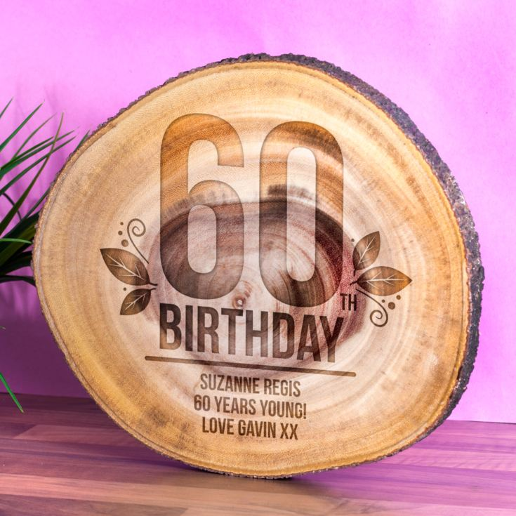 Personalised 60th Birthday Tree Slice product image