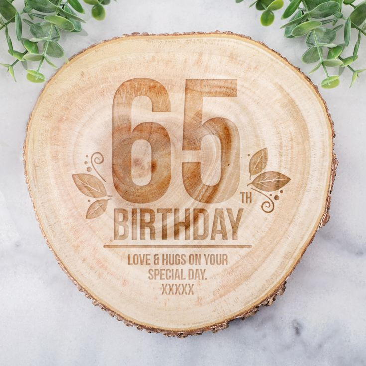 Personalised 65th Birthday Tree Slice product image
