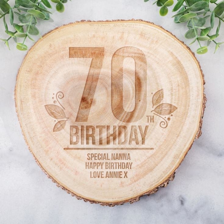 Personalised 70th Birthday Tree Slice product image