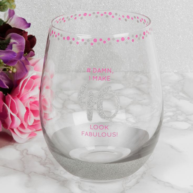 Girl Talk Stemless Glass - #Damn I Make 40 Look Fabulous product image
