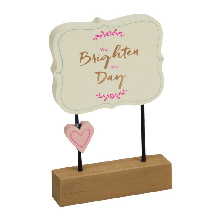 You Brighten My Day Wooden Desk Plaque product image