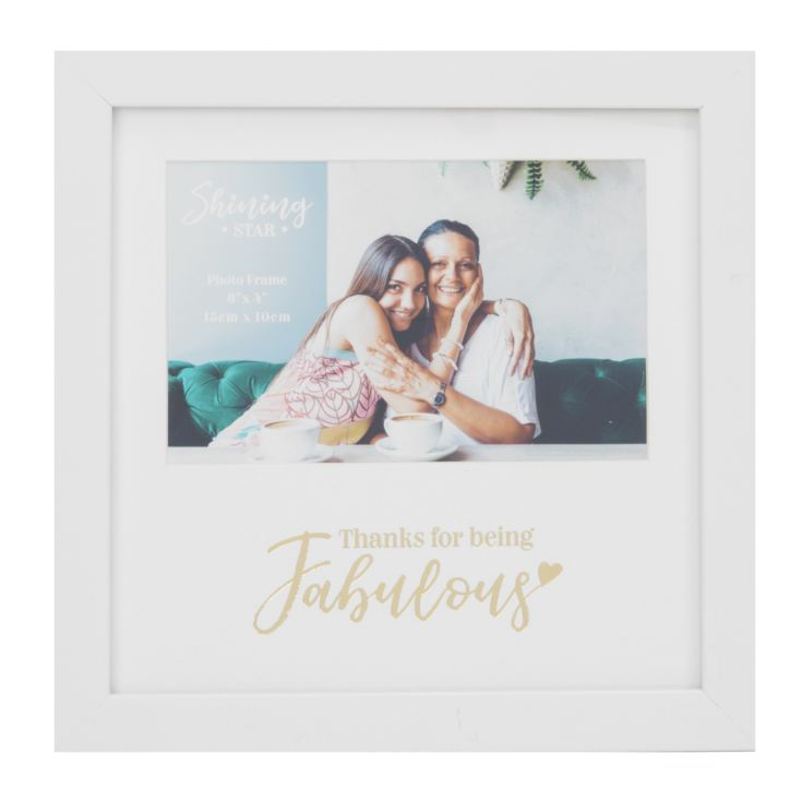 "6"" x 4"" - Gold Foil Photo Frame - Thanks For Being Fabulous product image"