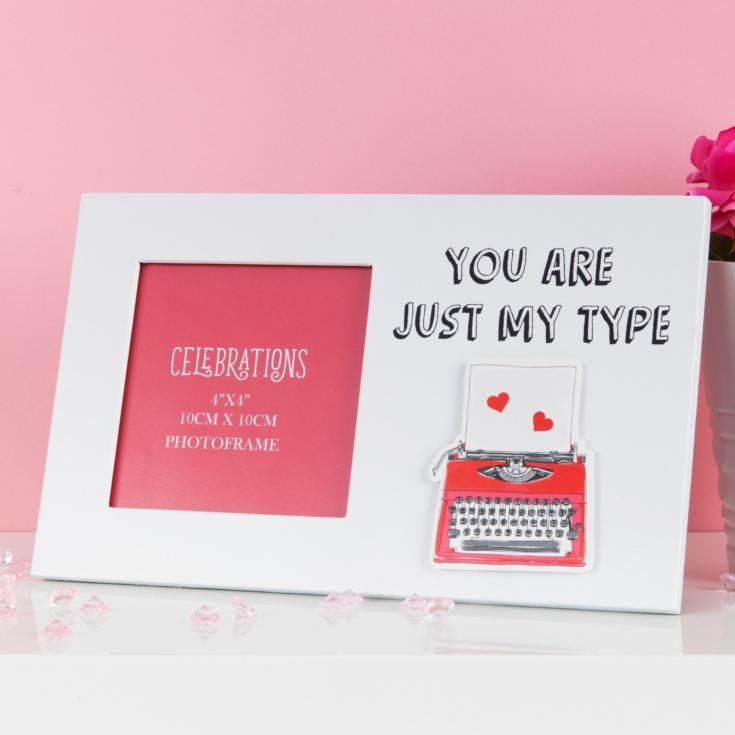 "4"" x 4"" - True Valentine Photo Frame - You Are Just My Type product image"