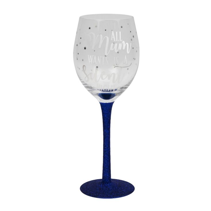 All Mum Wants Is A Silent Night Wine Glass product image