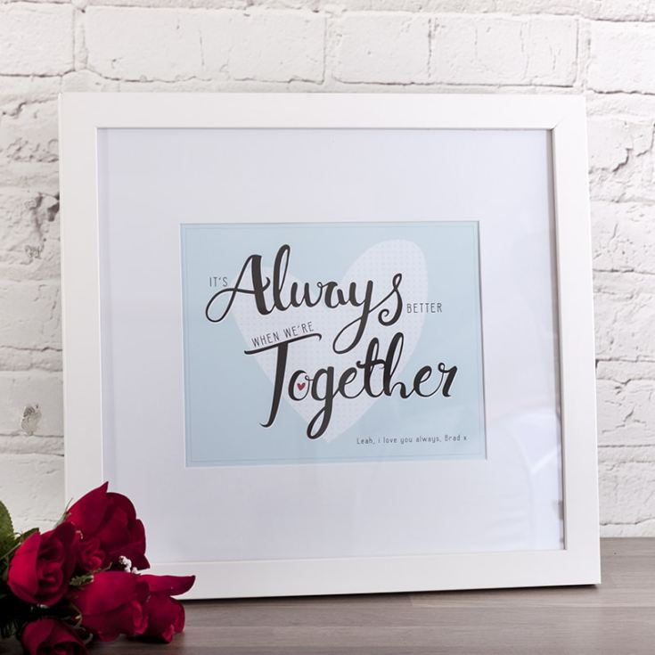 Personalised It's Always Better When We're Together Framed Print product image