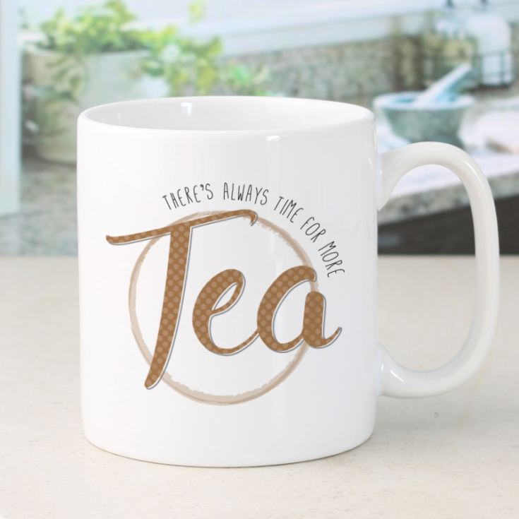 Personalised There's Always Time For Tea Mug product image