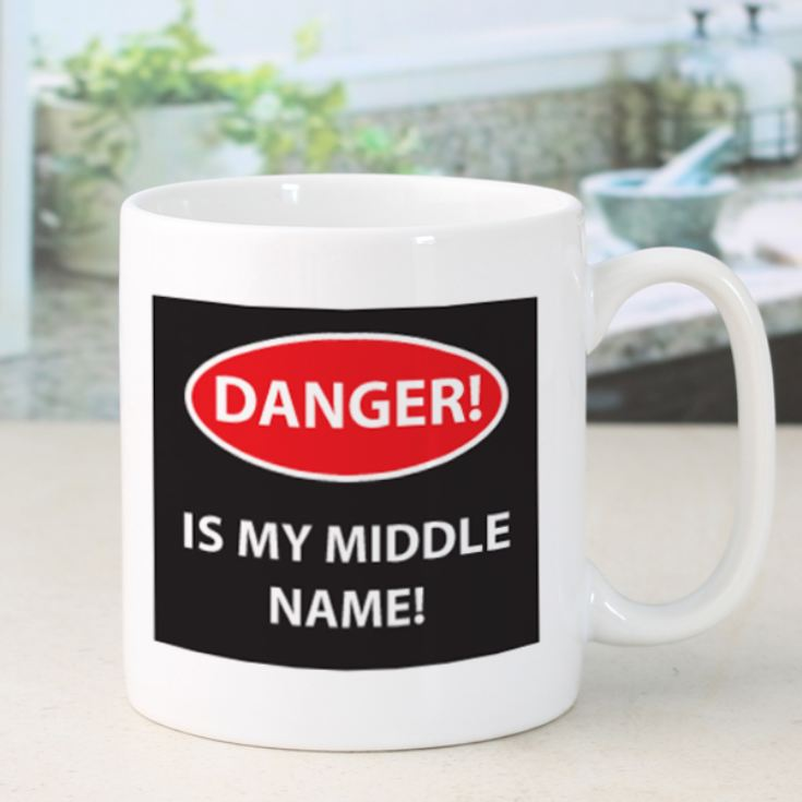 Danger Is My Middle Name Mug product image