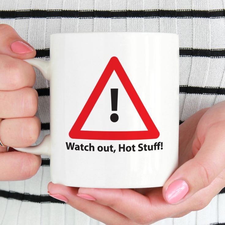 Watch Out, Hot Stuff Mug product image
