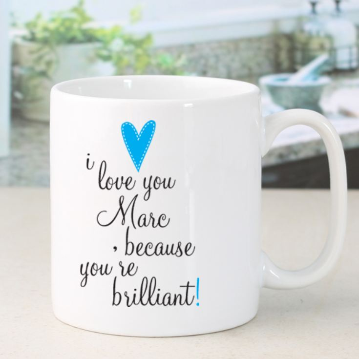 I Love You Because... Personalised Mug product image