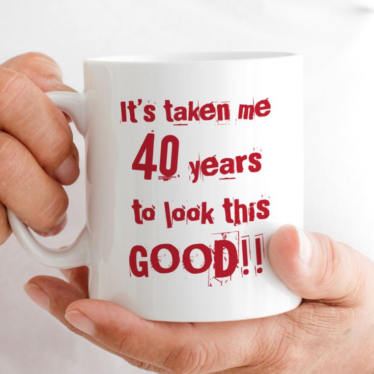 40 Years To Look This Good Mug product image