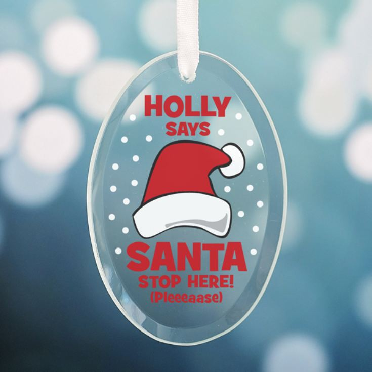 Personalised Santa Stop Here Oval Hanging Glass Ornament product image