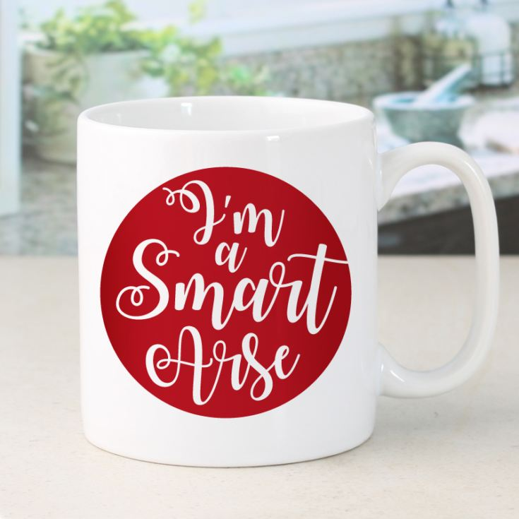 Personalised I'm A Smart Arse Mug product image