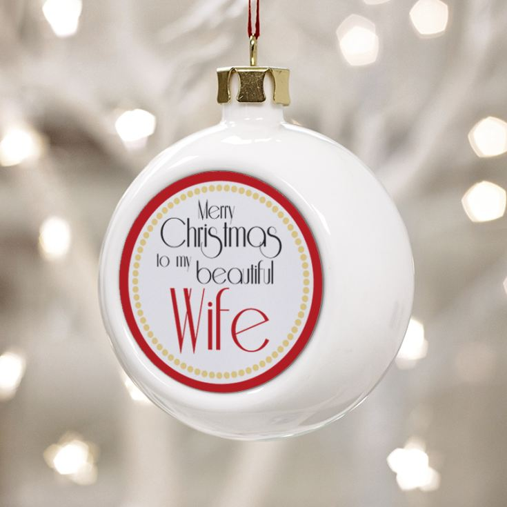 Personalised Beautiful Wife Christmas Bauble product image