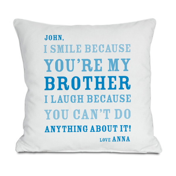 Personalised Brother Smile Cushion - Brother Gifts