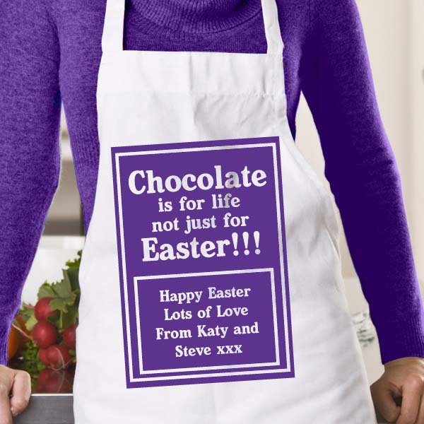 Chocolate is for life Personalised Easter Apron