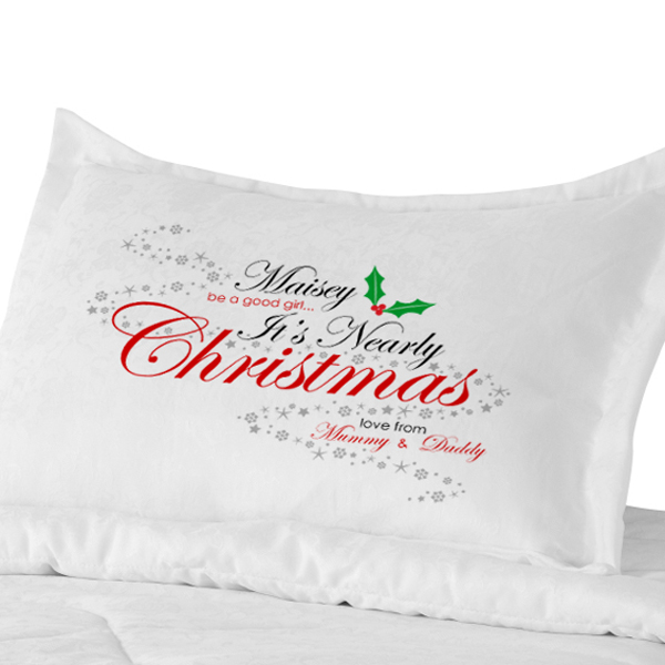 Personalised Be Good Its Nearly Christmas Pillowcase