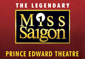 Miss Saigon Theatre Tickets And Dinner For Two