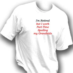 Retirement T-Shirts (Grandkids)