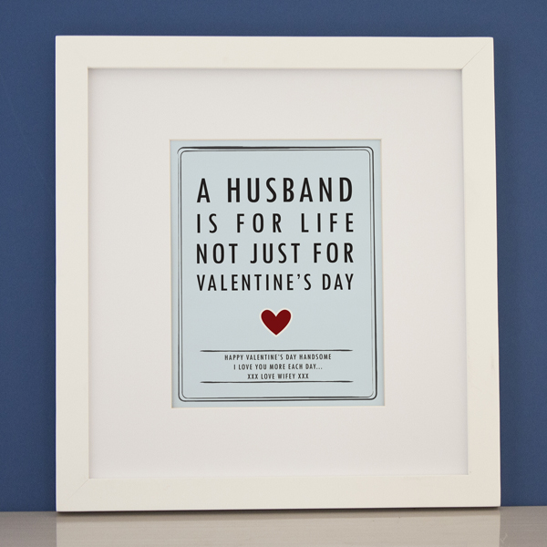 Personalised Husband For Life Valentine's Framed Print