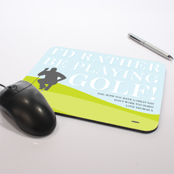 Personalised I'd Rather Be Playing Golf Mouse Mat