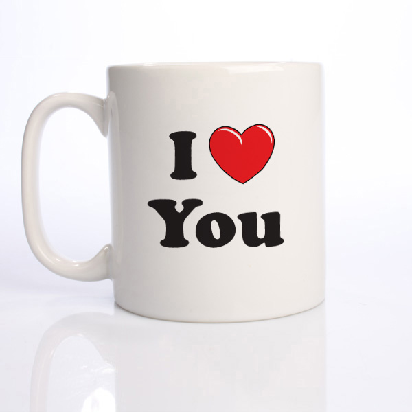 I Love You Mug -  Birthday Your Proposal - Engagement Gifts