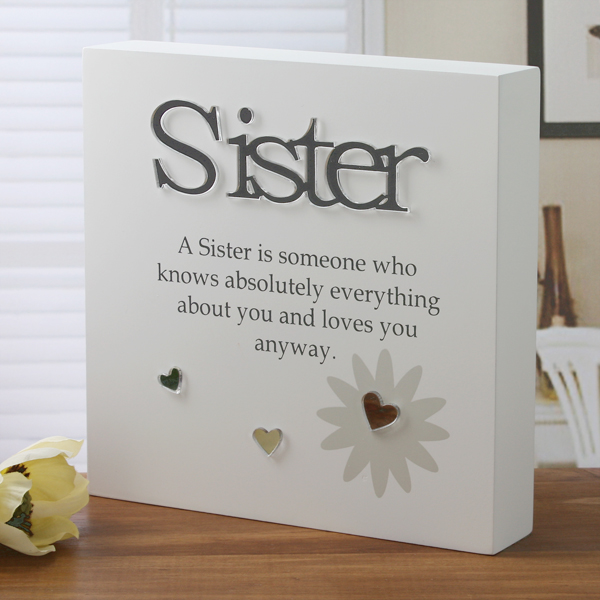 Sister Sentiment Block-Art - Sister Gifts