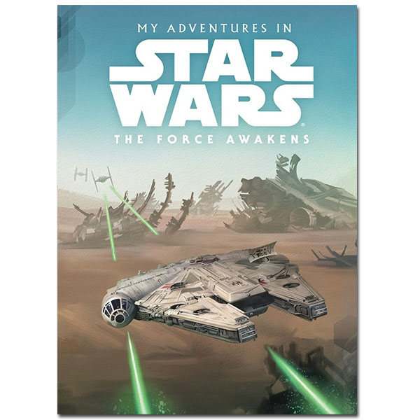 My Adventures in Star Wars The Force Awakens Book - Star Wars Gifts